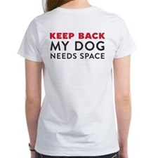 Ask First! Tee w/Keep Back My Dog