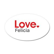Love Felicia Wall Decal