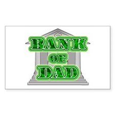 Bank of Dad Rectangle Decal
