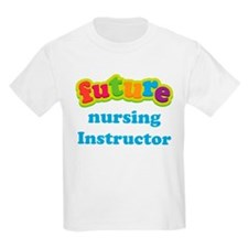 Future Nursing Instructor T-Shirt
