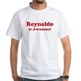 Reynaldo is Awesome Shirt