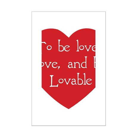 love and be lovable T-Shirt.png Mini Poster Print