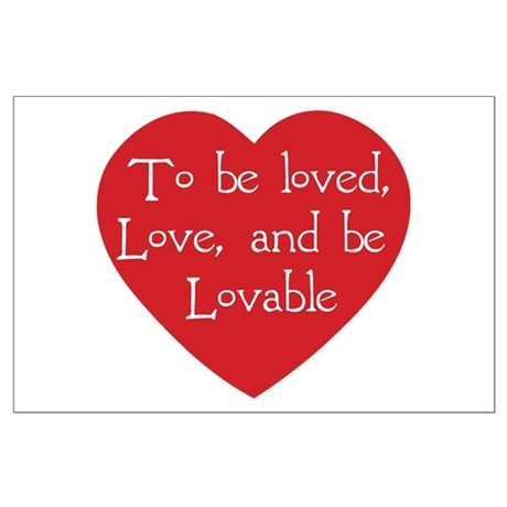 love and be lovable T-Shirt.png Large Poster