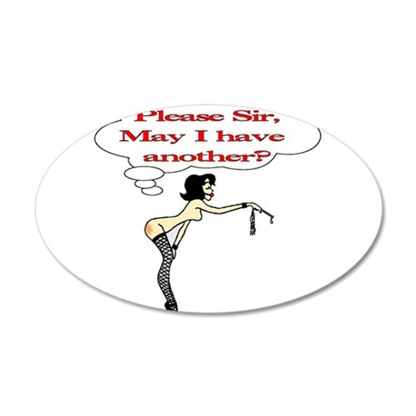 Please Sir, May I have another? Wall Decal