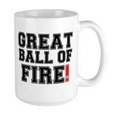 GREAT BALL OF FIRE! Mug
