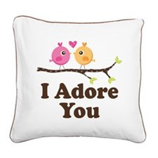 I Adore You Dating Gift Square Canvas Pillow