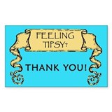 Feeling Tipsy Tipjar Rectangle Decal