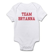 TEAM BRYANNA  Infant Bodysuit