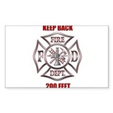 Firefighter Keep back 200 feet Decal