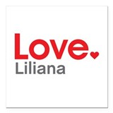"Love Liliana Square Car Magnet 3"" x 3"""
