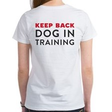 Ask First! Women's T-Shirt w/Keep Back Training