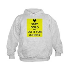 Stay Gold and Do it for Johnny Hoodie