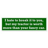My tractor's worth... Bumper Car Sticker
