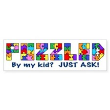Puzzled? Just Ask! Bumper Sticker