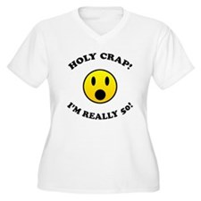 Holy Crap I'm 50! T-Shirt