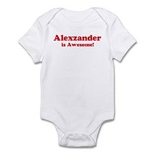 Alexzander is Awesome Infant Bodysuit