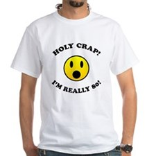 Holy Crap I'm 80! Shirt