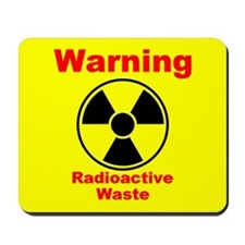 Radioactive Waste Mousepad