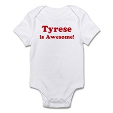 Tyrese is Awesome Infant Bodysuit