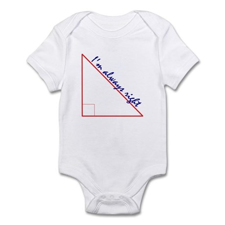 I'm Always Right Infant Bodysuit