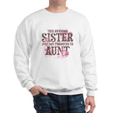Promoted Aunt Sweatshirt