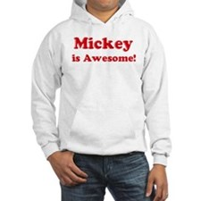 Mickey is Awesome Hoodie