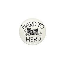 Hard to Herd Lola Mini Button