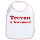 Trevon is Awesome Bib