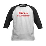 Efren is Awesome Tee