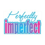 Perfectly Imperfect 35x21 Wall Decal