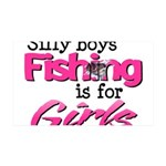 Silly Boys - Fishing Is For Girls 35x21 Wall Decal