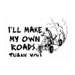 Make My Own Roads 35x21 Wall Decal