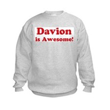 Davion is Awesome Sweatshirt