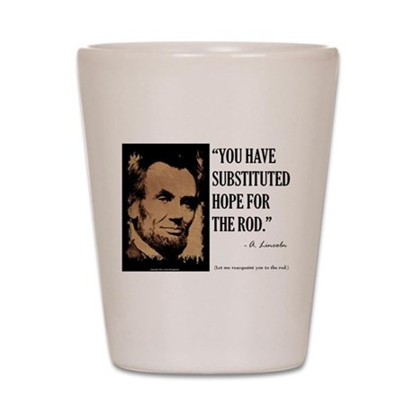 Hope for the Rod Shot Glass