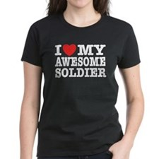 I Love My Awesome Soldier Tee