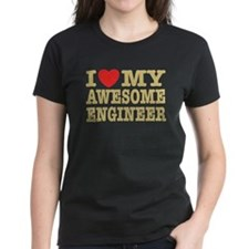 I Love My Awesome Engineer Tee