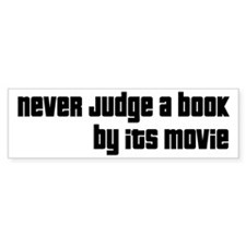 Never Judge A Book By Its Movie Bumper Sticker