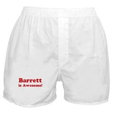 Barrett is Awesome Boxer Shorts