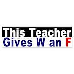 This Teacher Fails Bush Bumper Sticker