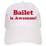 Bailet is Awesome Baseball Cap