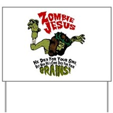 Zombie humor Yard Sign