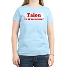 Talon is Awesome Women's Pink T-Shirt