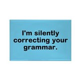Cute Silently correcting your grammar Rectangle Magnet
