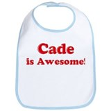 Cade is Awesome Bib