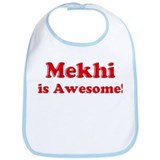Mekhi is Awesome Bib
