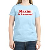 Maxim is Awesome Women's Pink T-Shirt