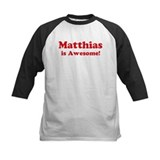 Matthias is Awesome Tee