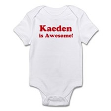 Kaeden is Awesome Infant Bodysuit