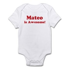 Mateo is Awesome Infant Bodysuit