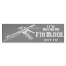 It's Because I'm Black Car Sticker
